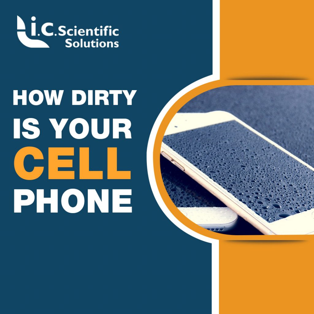 How Dirty are Our Cell Phones